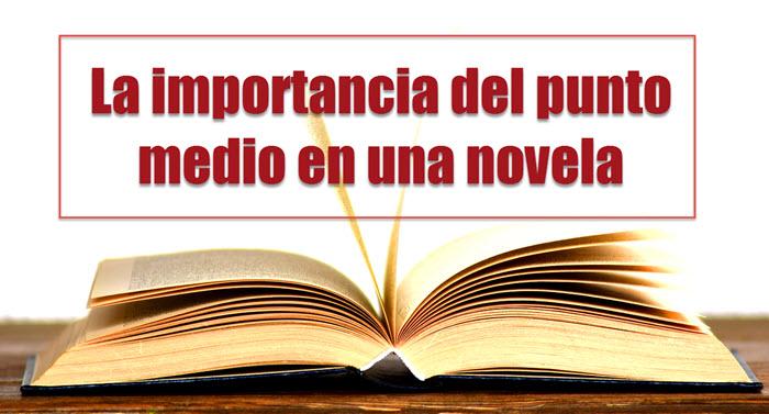 La Importancia Del Punto Medio En Una Novela Víctor Sellés